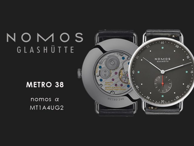 ノモス  メトロ 38m アーバングレーMT1A4UG2(nomos α)手巻